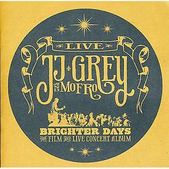 JJ Grey & Mofro - importación de Estados Unidos días más brillante [CD]