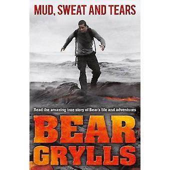 Muta hikeä ja kyyneleitä nuorempi painos Bear Grylls - 9780552566391 kirja