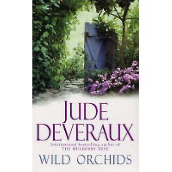 Wild Orchids by Jude Deveraux - 9780743462310 Book