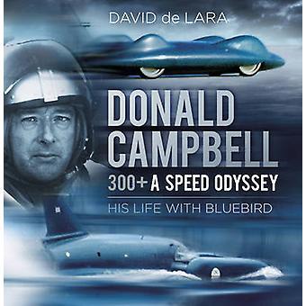 دونالد كامبل-300 + بسرعة أوديسي بديفيد دي لارا--97807509700
