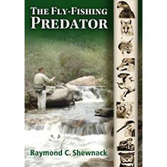 Fluefiskeri rovdyr af Raymond C. Shewnack - 9780826346261 bog