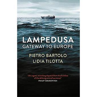 Lampedusa - Tor nach Europa von Pietro Bartolo - 9780857057297 Buch