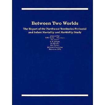 Entre deux mondes - le rapport des territoires du Nord-Ouest périnatales