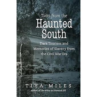 Tales from the Haunted South - donker toerisme en herinneringen aan slavernij fr