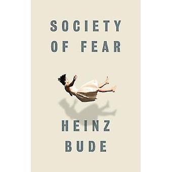 Gesellschaft der Angst von Heinz Bude - 9781509519507 Buch