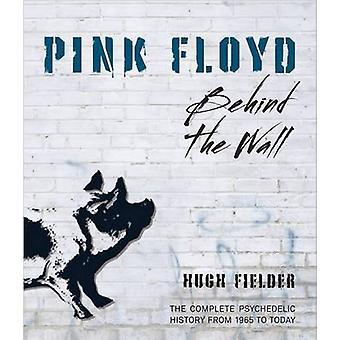 Pink Floyd - Behind the Wall by Hugh Fielder - 9781937994259 Book