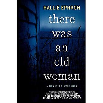 There Was an Old Woman : A Novel of Suspense