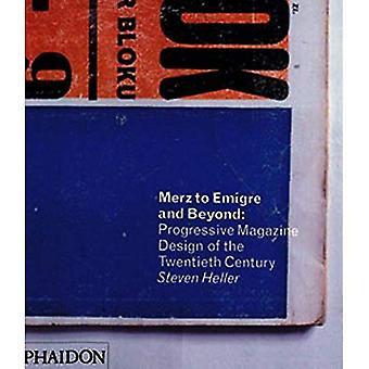 Mertz à? migr? et au-delà: conception Magazine progressiste du XXe siècle
