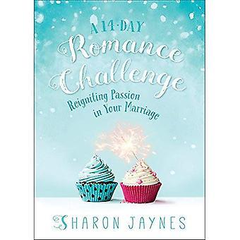 En 14-dagarsperiod Romance Challenge: Reigniting Passion i ditt äktenskap