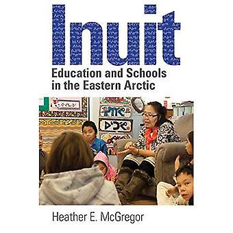 Inuit utbildning och skolor i östra Arktis