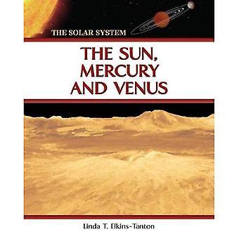 Sol, Merkurius och Venus (solsystemet (Chelsea House))