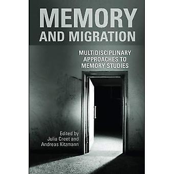Muisti ja maahanmuutto: monitieteisiä lähestymistapoja muisti tutkimukset