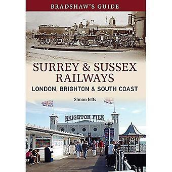 Bradshaw's Guide: Surrey & Sussex Railways: London, Brighton and South coast - Volume 11