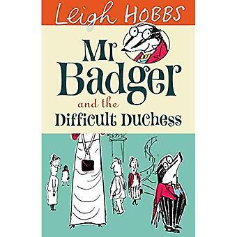 M. Badger et la duchesse difficile
