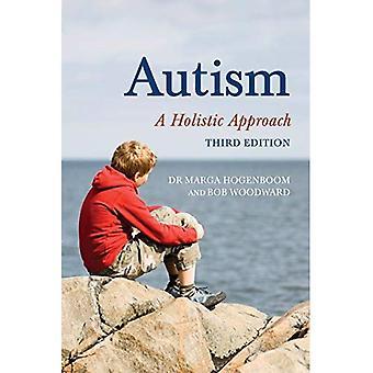 Autism: A Holistic Approach