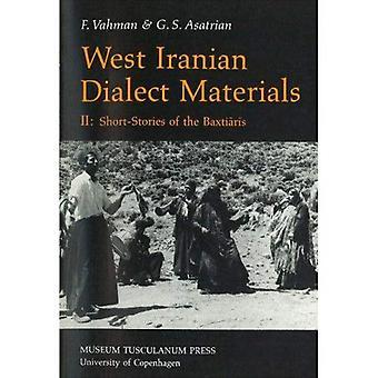 West Iraanse Dialect materialen, 2: korte verhalen van de Baxtiaris