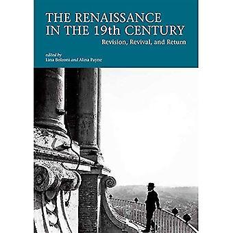 Renessanssin 1800-luvulla - tarkistamista, Revival ja paluu
