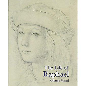 Das Leben von Raphael (Leben der Künstler)