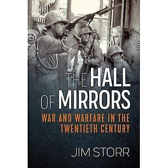 Spegelsalen: krig och krigföring under 1900-talet
