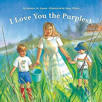 I Love You the Purplest [Board book]