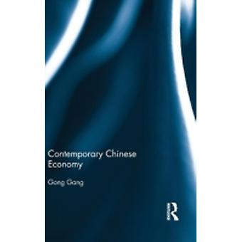 Contemporary Chinese Economy by Gong & Gang