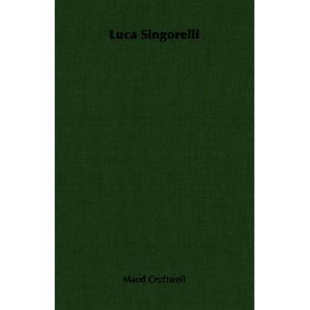 Luca Singorelli da Cruttwell & Maud