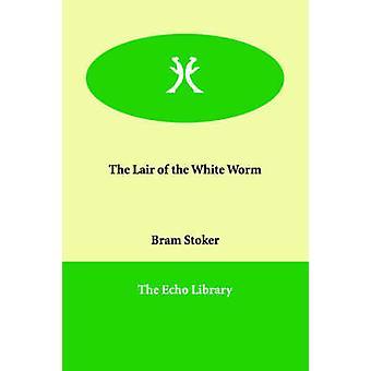 ストーカーと Bram による白い虫の隠れ家