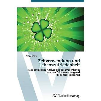 Zeitverwendung & Lebenszufriedenheit Effertz ・フィリップ