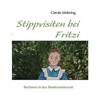 Stippvisiten bei Fritzi par Mehring & Carola