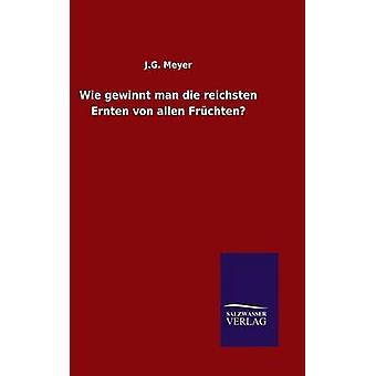 Wie Caspers Mann sterben Reichsten Ernten von Allen Frchten von Meyer & j.g.