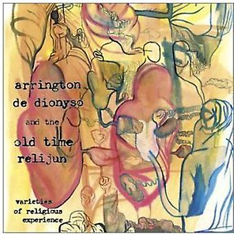 Arrington De Dionyso/Old Time Relijun - Varieties of Religious Experience [CD] USA import