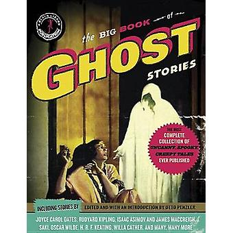 The Big Book of Ghost Stories by Otto Penzler - 9780307474490 Book