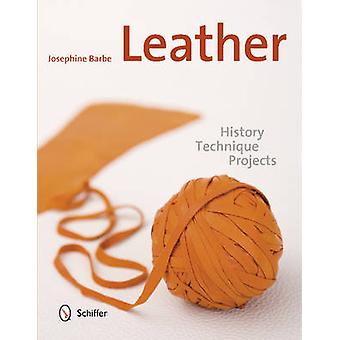 Leather - History - Technique - Projects by Josephine Barbe - 97807643