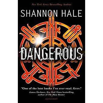 Dangerous by Shannon Hale - 9781408838853 Book