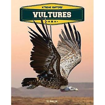 Vultures by S. L. Hamilton - 9781532110054 Book