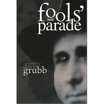 Fool's Parade by Davis Grubb - Thomas E Douglass - 9781572331143 Book
