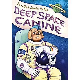 Deep Space Canine by Hannah Chapman - 9781910395295 Book