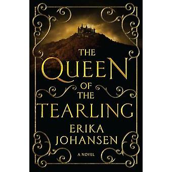The Queen of the Tearling - Volume 1 by Erika Johansen - 978006229036