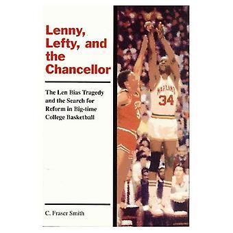 Lenny, Lefty en de bondskanselier: de tragedie van Len Bias en het streven naar hervorming in Big-Time College Basketbal