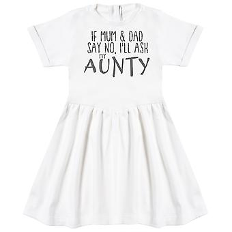 If Mum & Dad Say No, I'll Ask My Aunty Baby Dress