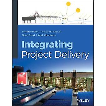 Integrating Project Delivery by Martin Fischer