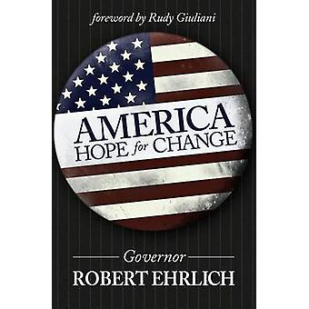 America Hope for Change by Robert Ehrlich