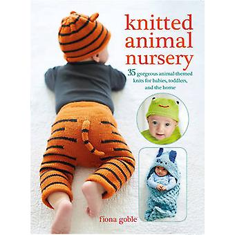 Knitted Animal Nursery by Fiona Goble