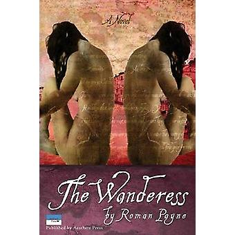 The Wanderess by Payne & Roman