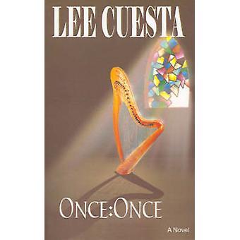 Once Once by Cuesta & Lee
