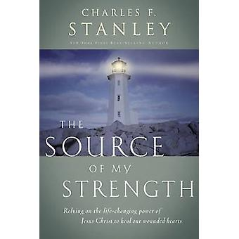 The Source of My Strength by Stanley & Charles F.