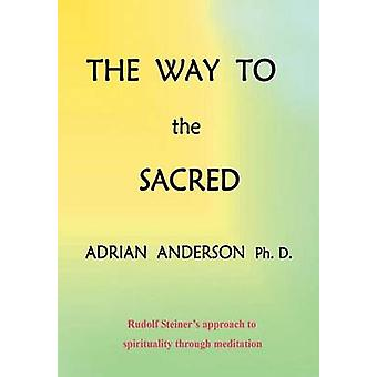The Way to the Sacred by Anderson & Adrian