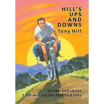 Hills Ups and Downs by Hill & Tony