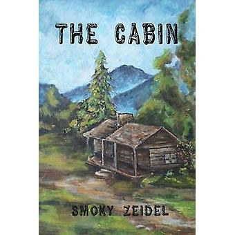 The Cabin by Zeidel & Smoky