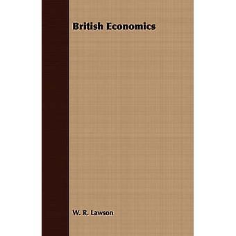 British Economics by Lawson & W. R.